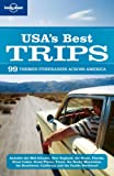 img - for Lonely Planet USA's Best Trips (Regional Travel Guide) book / textbook / text book