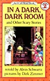 In a Dark, Dark Room (I Can Read Books (Harper Hardcover))