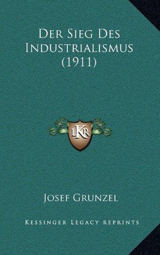 Der Sieg Des Industrialismus (1911)