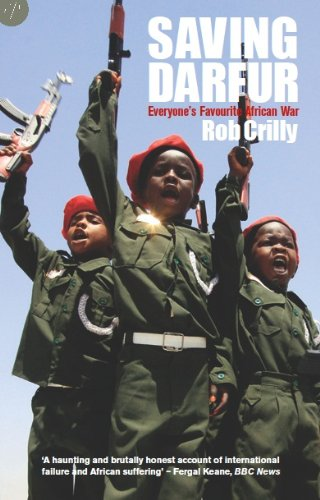 Saving Darfur: Everyone's Favourite African War