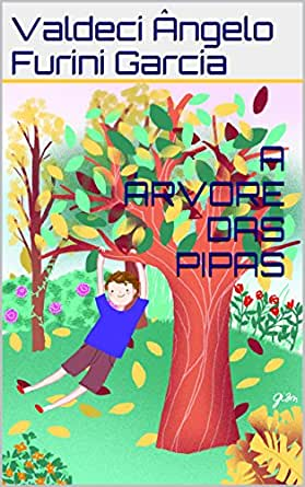 Amazon.com: A ÁRVORE DAS PIPAS (Portuguese Edition) eBook: Valdeci