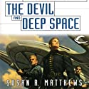 The Devil and Deep Space: Jurisdiction Universe, Book 5 Audiobook by Susan R. Matthews Narrated by Stefan Rudnicki