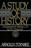 A Study of History, Vol. 1: Abridgement of Volumes I-VI