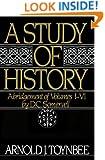 A Study of History, Vol. 1: Abridgement of Volumes I-VI
