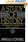 A Study of History: Abridgement of Vo...