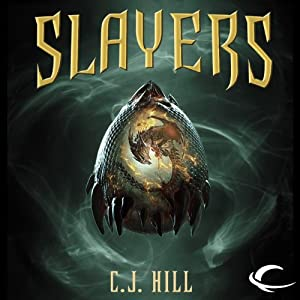 Slayers | [C. J. Hill]