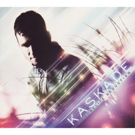 Kaskade - Strobelite Seduction - Zortam Music
