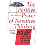 The Positive Power Of Negative Thinkingby Julie Norem