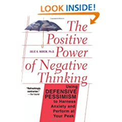 The Positive Power Of Negative Thinking