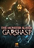 Garshasp: The Monster Slayer [Download]