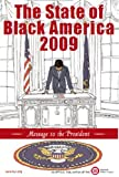 State of Black America 2009: Message to the President