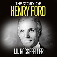 The Story of Henry Ford | Livre audio Auteur(s) : J. D. Rockefeller Narrateur(s) : Thomas M. Hatting