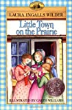 Little Town on the Prairie (0064400077) by Wilder, Laura Ingalls