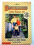 Karen's Little Sister (Baby-Sitters Little Sister, 6) (0590426923) by Martin, Ann M.