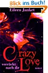CRAZY LOVE - verr�ckt nach dir (Band 2)