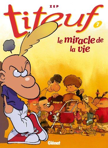 Titeuf T07 : Le miracle de la vie