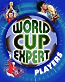 img - for Players (World Cup Expert) book / textbook / text book