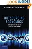 Outsourcing Economics: Global Value Chains in Capitalist Development