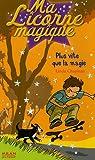 echange, troc Linda Chapman - Ma Licorne magique, Tome 8 : Plus vite que la magie