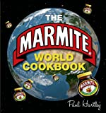 Paul Hartley The Marmite World Cookbook (Storecupboard Cookbooks)