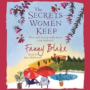 The Secrets Women Keep | [Fanny Blake]