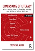 Dimensions of Literacy: A Conceptual Base for Teaching Reading and Writing in School Settings