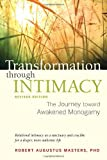 Transformation through Intimacy, Revised Edition: The Journey toward Awakened Monogamy