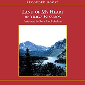 Land of My Heart | [Tracie Peterson]