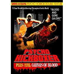Psycho Horror Double Feature: Psycho Kickboxer/Canvas Of Blood