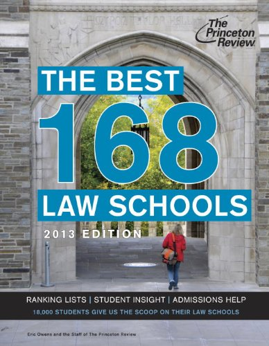 The Best 168 Law Schools, 2013 Edition (Graduate School Admissions Guides)