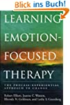 Learning Emotion-Focused Therapy: The...
