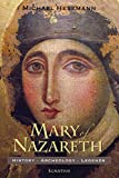 img - for Mary of Nazareth: History, Archaeology, Legends book / textbook / text book