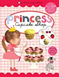 Roger Priddy Cupcake Shop (Little Princess World Sticker Activity Books)