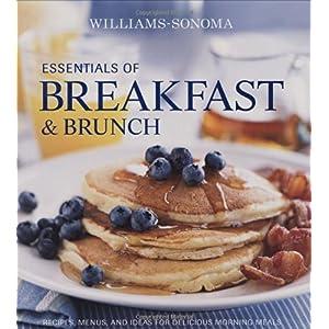 【クリックでお店のこの商品のページへ】Williams-Sonoma Essentials of Breakfast and Brunch [ハードカバー]