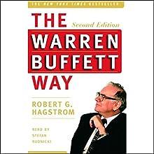 The Warren Buffett Way, Second Edition   Livre audio Auteur(s) : Robert G. Hagstrom Narrateur(s) : Stefan Rudnicki