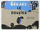 """Afficher """"Gérard le bousier"""""""