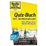Radio Bonn/Rhein-Sieg Quiz-Buch: Teil 2 - Das Rätseln geht weiter