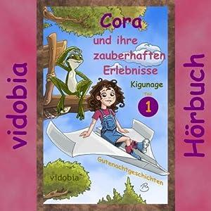 Cora und ihre zauberhaften Erlebnisse 1 Hörbuch