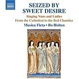 Seized By Sweet Desire