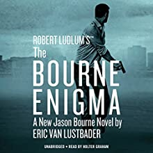 Robert Ludlum's (TM) The Bourne Enigma Audiobook by Eric Van Lustbader Narrated by Holter Graham