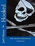 Hooked (The Daniels Adventures Book 1)