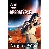 Ann of the Apocalypse (A Post-Apocalyptic Erotic Adventure Book 1) ~ Virginia Wade