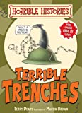 Terry Deary Terrible Trenches (Horrible Histories Handbooks)