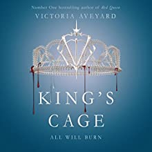 King's Cage: Red Queen, Book 3 Audiobook by Victoria Aveyard Narrated by Adenrele Ojo, Amanda Dolan, Erin Spencer