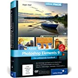 """Adobe Photoshop Elements 9: Das umfassende Handbuch (Galileo Design)von """"J�rgen Wolf"""""""
