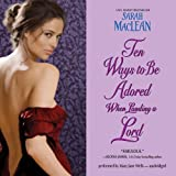 Ten Ways to Be Adored when Landing a Lord  (Love by Numbers series, Book 2)