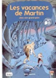 """Afficher """"Les vacances de Martin chez son grand-père"""""""