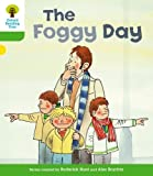 The Foggy Day. Roderick Hunt, Thelma Page (Ort More Stories)