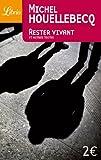 echange, troc Michel Houellebecq - Rester vivant et autres textes