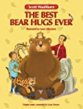 img - for The Best Bear Hugs Ever book / textbook / text book